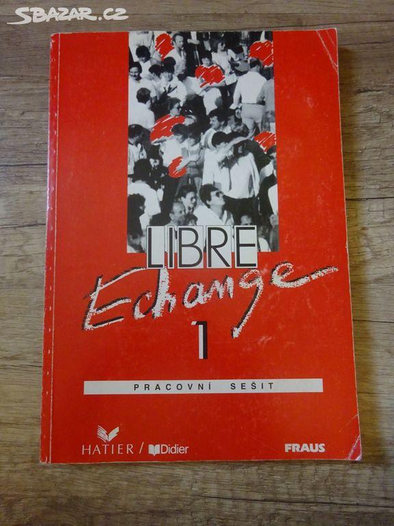Ucebnice Libre Echange 1 Pracovni Sesit Praha Sbazar Cz